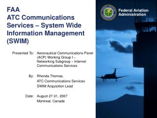 FAA ATC Communications Services – System Wide Information Management (SWIM)