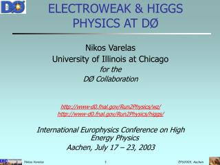 ELECTROWEAK & HIGGS PHYSICS AT DØ