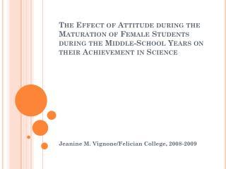 Jeanine M. Vignone/Felician College, 2008-2009
