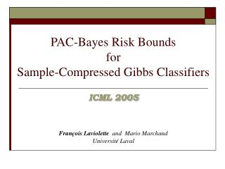 PAC-Bayes Risk Bounds  for  Sample-Compressed Gibbs Classifiers