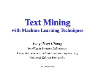 Text Mining with Machine Learning Techniques