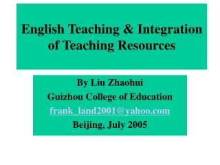 English Teaching & Integration of Teaching Resources
