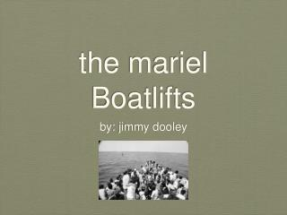 the mariel Boatlifts