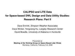 CALIPSO and LITE Data  for Space-based DWL Design and Data Utility Studies: