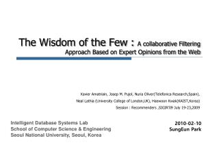 The Wisdom of the Few :  A collaborative Filtering Approach Based on Expert Opinions from the Web