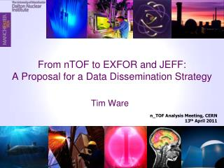 From nTOF to EXFOR and JEFF: A Proposal for a Data Dissemination Strategy