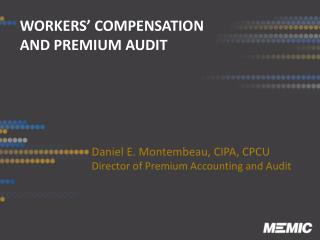 Workers' compensation and premium audit