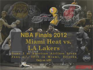 NBA Finals 2012 Miami Heat vs. LA Lakers
