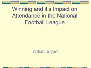 Winning and it's Impact on Attendance in the National Football League