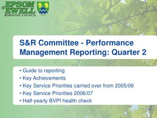 S&R Committee - Performance Management Reporting: Quarter 2