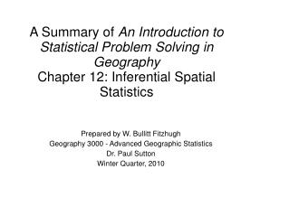 Prepared by W. Bullitt Fitzhugh Geography 3000 - Advanced Geographic Statistics Dr. Paul Sutton