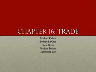 Chapter 16: trade