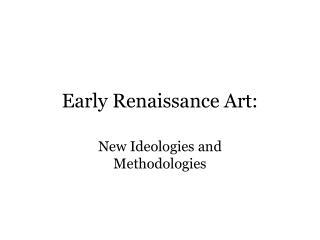 Early Renaissance Art: