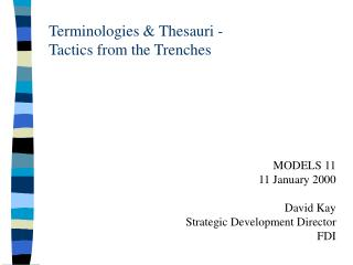 Terminologies & Thesauri -  Tactics from the Trenches