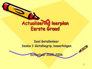 Actualisering leerplan  Eerste Graad