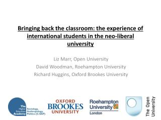 Liz Marr, Open University David Woodman, Roehampton University