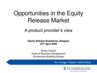 Opportunities in the Equity Release Market