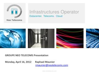 Infrastructures Operator Datacenter.  Telecoms.  Cloud