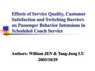 Authors: William JEN & Tang-Jung LU 2003/10/29