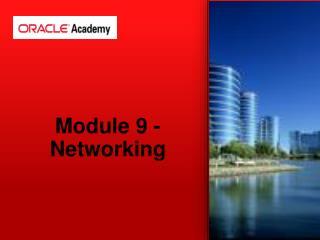Module 9 - Networking