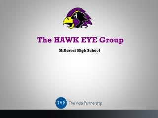 The HAWK EYE Group