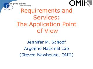 Requirements and Services:  The Application Point  of View