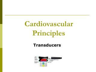 Cardiovascular Principles