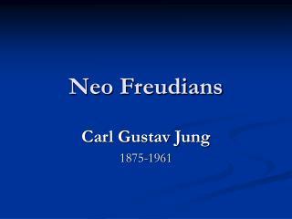 Neo Freudians