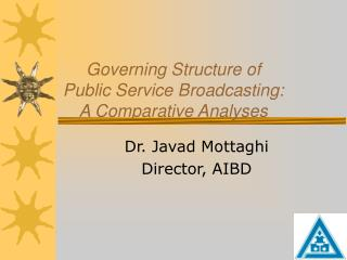 Governing Structure of  Public Service Broadcasting:  A Comparative Analyses