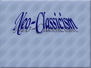 Neo-Classicism