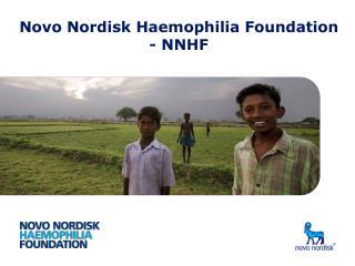 Novo Nordisk Haemophilia Foundation  - NNHF