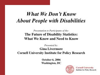 What We Don't Know  About People with Disabilities