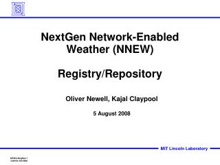 NextGen Network-Enabled Weather (NNEW) Registry/Repository