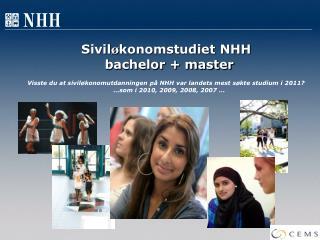 Sivil ø konomstudiet NHH bachelor + master