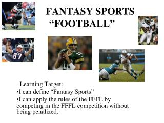 FANTASY SPORTS  �FOOTBALL�