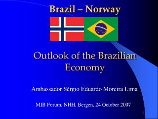 Brazil – Norway Outlook of the Brazilian Economy