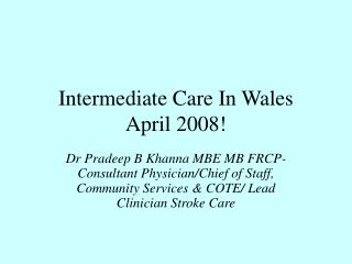 Intermediate Care In Wales April 2008!