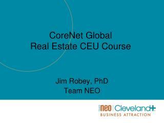 CoreNet Global Real Estate CEU Course