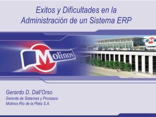 Exitos y Dificultades en la Administración de un Sistema ERP