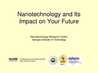 Nanotechnology and Its Impact on Your Future