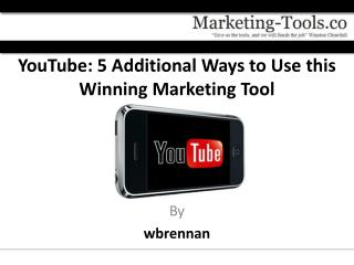 YouTube: 5 Additional Ways to Use this Winning Marketing Too