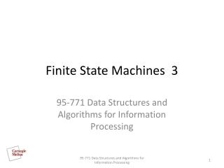 Finite State Machines  3