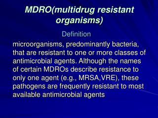 MDRO(multidrug resistant organisms)