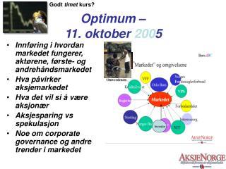 Optimum –  11. oktober  200 5
