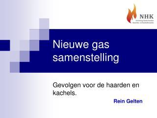 Nieuwe gas samenstelling
