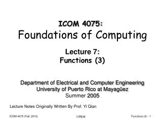 Lecture 7: Functions (3)