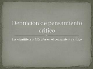 Definición de pensamiento critico