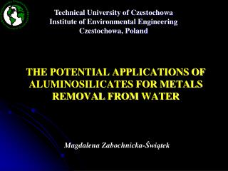 THE POTENTIAL APPLICATIONS OF ALUMINOSILICATES FOR METALS REMOVAL FROM WATER