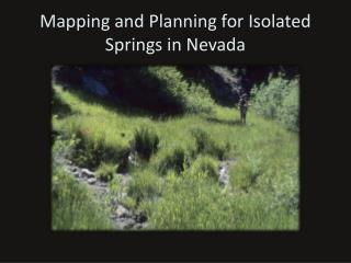 Mapping and Planning for Isolated Springs in Nevada
