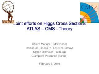 Joint efforts on Higgs Cross Sections ATLAS – CMS - Theory